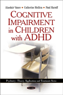 Cognitive Impairment in Children with ADHD, Paperback / softback Book