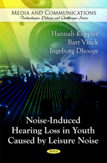 Noise-Induced Hearing Loss in Youth Caused by Leisure Noise, Paperback Book