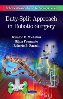 Duty-Split Approach in Robotic Surgery, Paperback Book