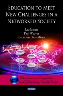Education to Meet New Challenges in a Networked Society, Paperback Book