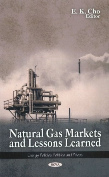Natural Gas Markets & Lessons Learned, Hardback Book