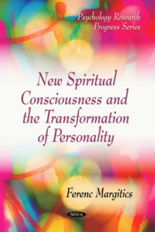 New Spiritual Consciousness & the Transformation of Personality, Paperback Book