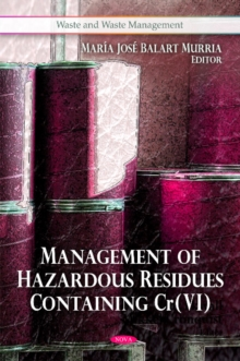 Management of Hazardous Residues Containing Cr(VI), Hardback Book