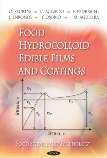 Food Hydrocolloid Edible Films & Coatings, Paperback Book