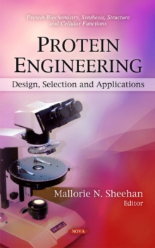 Protein Engineering : Design, Selection & Applications, Hardback Book
