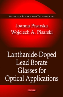 Lanthanide-Doped Lead Borate Glasses for Optical Applications, Paperback Book