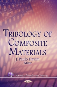 Tribology of Composite Materials, Hardback Book