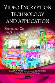 Video Encryption Technology & Application, Paperback / softback Book