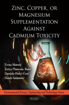 Zinc, Copper, or Magnesium Supplementation Against Cadmium Toxicity, Paperback / softback Book