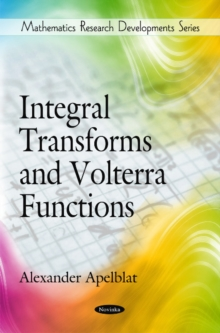 Integral Transforms & Volterra Functions, Paperback Book