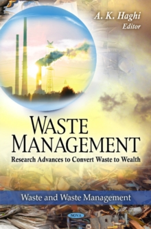 Waste Management : Research Advances to Convert Waste to Wealth, Hardback Book