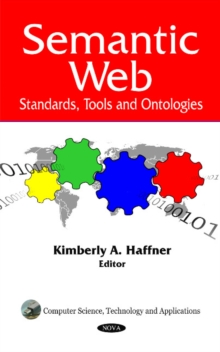 Semantic Web : Standards, Tools & Ontologies, Hardback Book