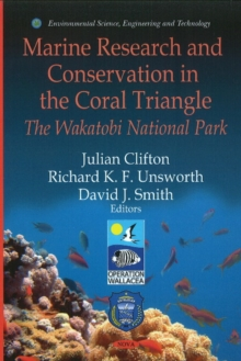 Marine Research & Conservation in the Coral Triangle : The Wakatobi National Park, Hardback Book