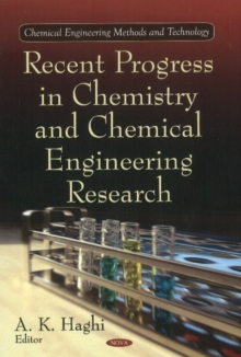 Recent Progress in Chemistry & Chemical Engineering Research, Hardback Book
