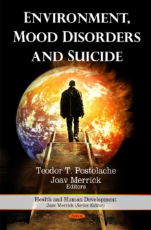 Environment, Mood Disorders & Suicide, Hardback Book
