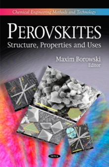 Perovskites : Structure, Properties & Uses, Hardback Book