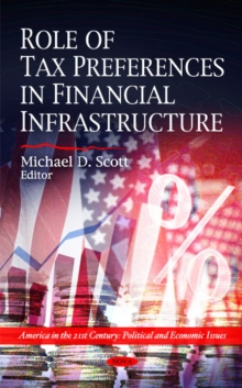 Role of Tax Preferences in Financial Infrastructure, Hardback Book