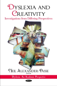 Dyslexia & Creativity : Investigations from Differing Perspectives, Hardback Book