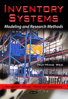 Inventory Systems : Modeling & Research Methods, Paperback Book
