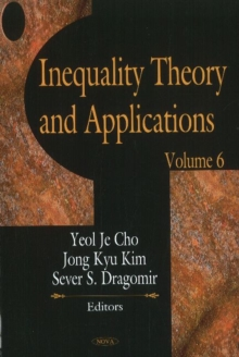 Inequality Theory & Applications : Volume 6, Hardback Book