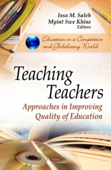 Teaching Teachers : Approaches in Improving Quality of Education, Hardback Book