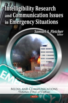 Intelligibility Research & Communication Issues in Emergency Situations, Hardback Book