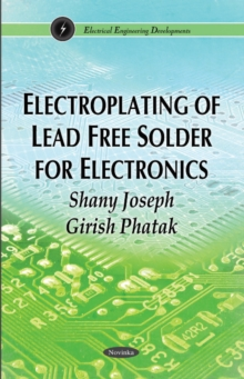 Electroplating of Lead Free Solder for Electronics, Paperback Book