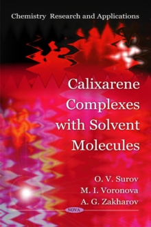 Calixarene Complexes with Solvent Molecules, Paperback / softback Book