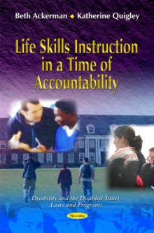 Life Skills Instruction in a Time of Accountability, Paperback / softback Book