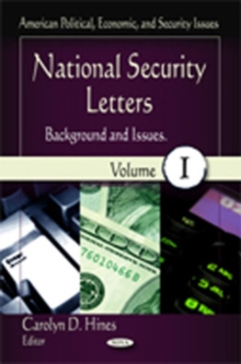 National Security Letters : Background & Issues -- Volume 1, Hardback Book