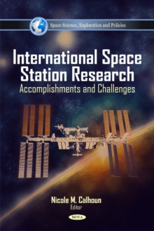 International Space Station Research : Accomplishments & Challenges, Hardback Book