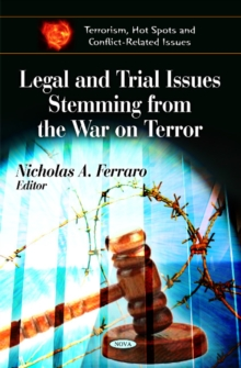 Legal & Trial Issues Stemming from the War on Terror, Hardback Book