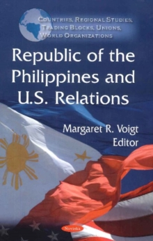 Republic of the Philippines & U.S. Relations, Paperback / softback Book