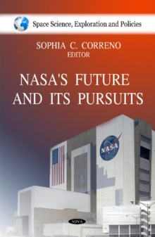 NASA's Future & It's Pursuits, Hardback Book
