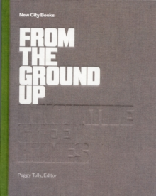 From the Ground Up, Hardback Book