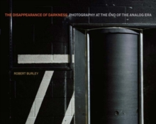 Disappearance of Darkness, Hardback Book