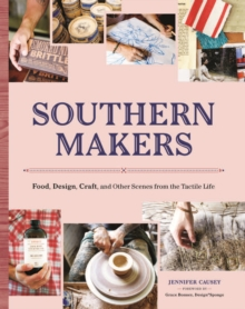 Southern Makers, Paperback / softback Book
