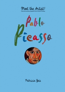 Meet the Artist Pablo Picasso, Hardback Book