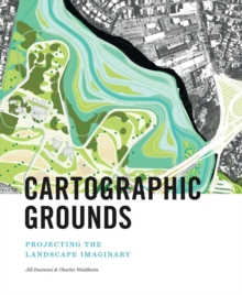 Cartographic Grounds, Hardback Book
