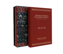 Encyclopedia of Antique Carpets : Twenty-Five Centuries of Weaving, Hardback Book