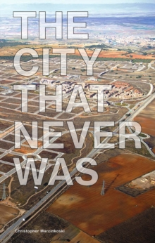 City That Never Was the,  Book