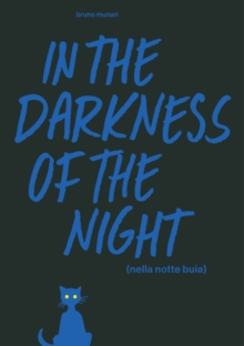In the Darkness of the Night : A Bruno Munari Artist's Book, Hardback Book