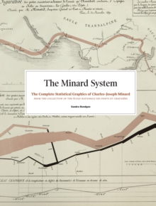 The Minard System : The Graphical Works of Charles-Joseph Minard, Hardback Book
