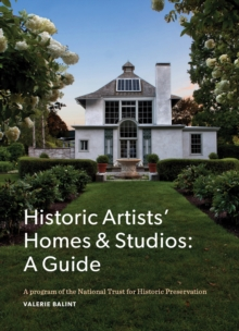 Guide to Historic Artists' Homes & Studios : A Guide, Paperback / softback Book