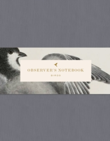 Observer's Notebook: Birds, Notebook / blank book Book