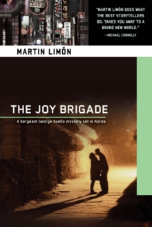 The Joy Brigade : A Sergeant George Sueno Mystery Set In Korea, Paperback / softback Book