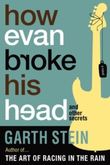 How Evan Broke His Head : and Other Secrets, Paperback / softback Book