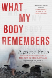 What My Body Remembers, Hardback Book