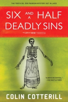 Six And A Half Deadly Sins : A Siri Paiboun Mystery Set in Laos, Paperback / softback Book