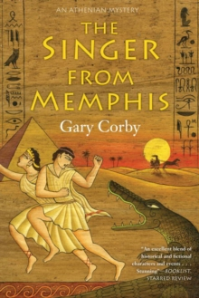 The Singer From Memphis : An Athenian Mystery, Paperback Book